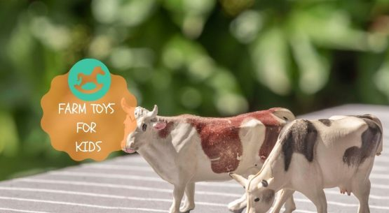 best farm toys for kids